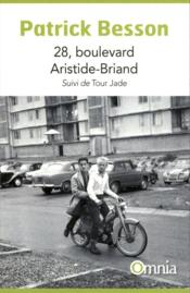 28 boulevard Aristide-Briand ; tour Jade - Couverture - Format classique