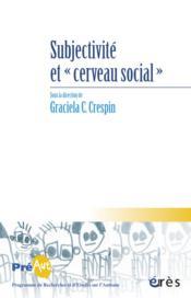 Cahiers du préaut t.9 ; subjectivité et cerveau social - Couverture - Format classique