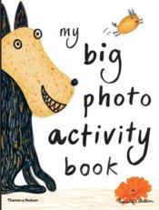 My Big Photo Activity Book /Anglais - Couverture - Format classique