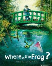 Vente  Where is the frog? a children's book inspired by claude monet  - Geraldine Elschner