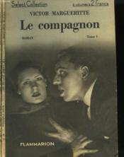 Le Compagnon. En 2 Tomes. Collection : Select Collection N° 51 Et 52 . - Couverture - Format classique