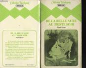 De La Belle Aube Au Triste Soir - Couverture - Format classique