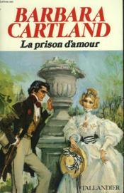 La Prison D'Amour - Couverture - Format classique