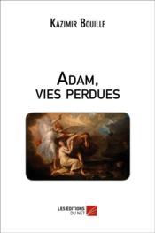 Adam, Vies Perdues - Couverture - Format classique