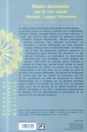 Études doctrinales sur le XIVe siècle ; théologie, logique, philosophie - 4ème de couverture - Format classique