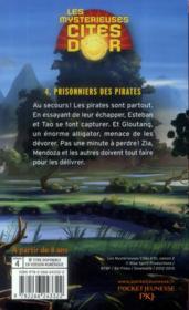 Les mystérieuses cités d'or saison 2 t.4 ; prisonniers des pirates - 4ème de couverture - Format classique