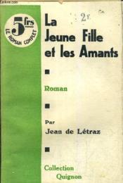La Jeune Fille Et Les Amants. - Couverture - Format classique
