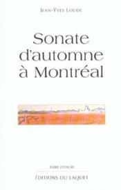 Vente  Sonate D'Automne A Montreal  - Jean-Yves Loude - Jean-Yves Loude