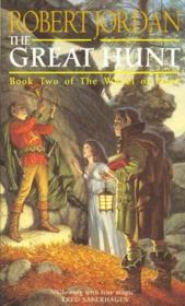 Vente livre :  THE GREAT HUNT - THE WHEEL OF TIME V.2  - Robert Jordan