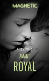 Vente livre :  Amant royal  - Riley Pine