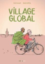 Vente  Village global  - David Lessault - Damien Geffroy