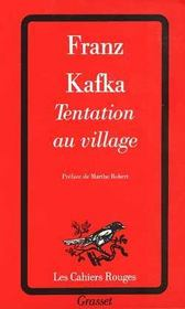 Tentation au village  - Franz Kafka