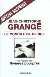 Livre le concile de pierre jean christophe grang - Le concile de pierre grange ...