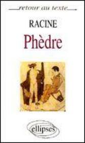 Racine Phedre Texte Integral - Intérieur - Format classique