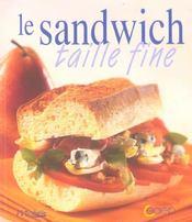 Le sandwich taille fine - Intérieur - Format classique