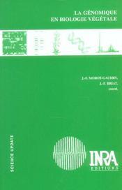 La Genomique En Biologie Vegetale - Intérieur - Format classique
