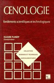 Oenologie ; fondements scientifiques et technologiques - Couverture - Format classique
