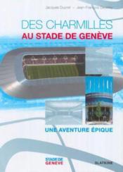 Des Charmilles Au Stade De Geneve - Couverture - Format classique