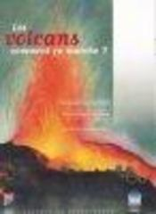 Les volcans ; comment ca marche ? - Intérieur - Format classique