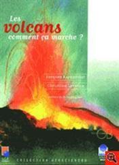 Les volcans ; comment ca marche ? - Couverture - Format classique
