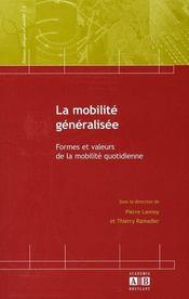 La mobilité généralisée ; formes et faveurs de la mobilité quotidienne - Intérieur - Format classique