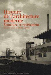 Histoire De L'Architecture Moderne. Structure Et Revetement - Intérieur - Format classique