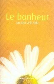 Le bonheur un jour à la fois (édition 2007) - Intérieur - Format classique