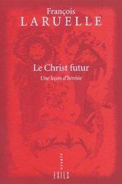 Le Christ Futur - Intérieur - Format classique