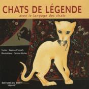 Chats De Legende Avec Le Langage Des Chats - Couverture - Format classique