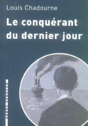 Conquerant Du Dernier Jour (Le) - Intérieur - Format classique