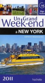 Un Grand Week-End ; A New York (Edition 2011)  - Collectif