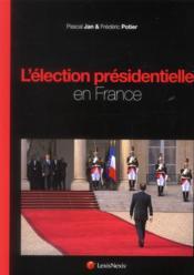 L'élection présidentielle en France - Couverture - Format classique
