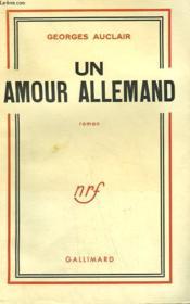 Un Amour Allemand. - Couverture - Format classique