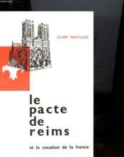Le Pacte De Reims Et La Vocation De La France - Couverture - Format classique