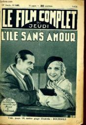 Le Film Complet Du Jeudi N° 1465 - 12e Annee - L'Ile Sans Amour - Couverture - Format classique