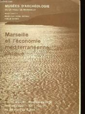 Marseille Et L'Economie Mediterraneene Antique - Couverture - Format classique