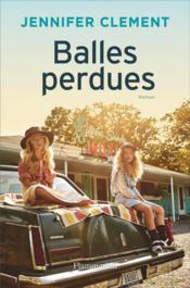Vente  Balles perdues  - Jennifer Clement