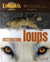 Destination loups  - Carbone Genevieve