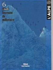 L'Alpe 06 - Tournant De Millenaire - Couverture - Format classique