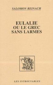 Eulalie Ou Le Grec Sans Larme - Couverture - Format classique