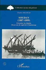 Soudan, 1887-1899 ; Prisonnier Du Khalife, Douze Ans De Captivite A Omdurman - Intérieur - Format classique