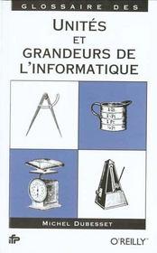 Glossaire Des Unites Et Grandeurs De L'Informatique - Intérieur - Format classique