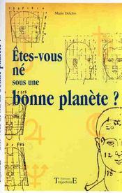 Etes-Vous Ne Sous Une Bonne Planete ? - Intérieur - Format classique