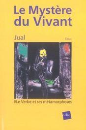 Le mystere du vivant t.1 ; le verbe et ses metamorphoses - Intérieur - Format classique