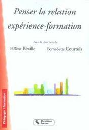 Penser La Relation Experience-Formation - Intérieur - Format classique