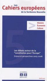 Les cahiers européens de la Sorbonne nouvelle ; les débats autour de la