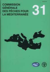 Commission generale des peches pour la mediterranee. rapport de la trente et unieme session. rome, 9 - Couverture - Format classique