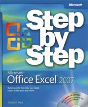 Vente livre :  Microsoft Office Excel 2007 ; Step by Step  - Curtis D. Frye