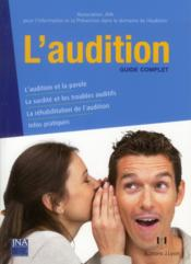 Vente livre :  L'audition ; guide complet  - Collectif