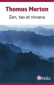 Zen, Tao et Nirvâna - Couverture - Format classique